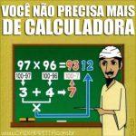 Você não precisa mais de calculadora!